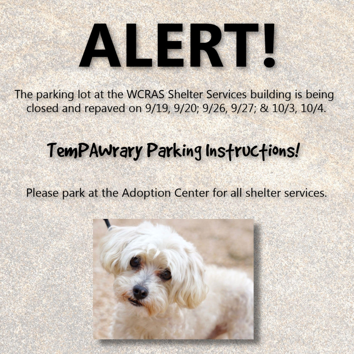 Alert about Temporary Parking at the shelter.