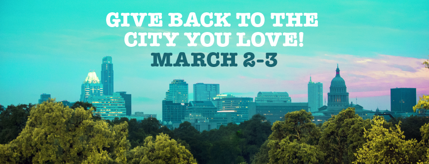 Image of Austin Skyline; Give back to the city you love March 2-3